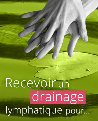 Recevoir un drainage lymphatique pour…